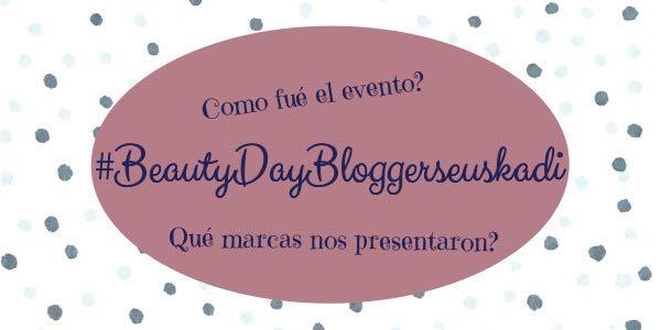 BeautyDayBloggersEuskadi